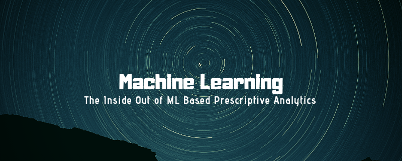 The Inside Out of ML Based Prescriptive Analytics – Data