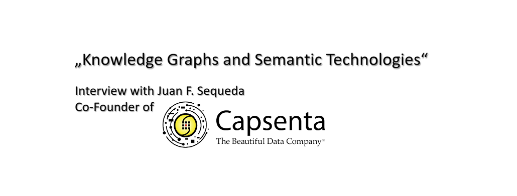 Interview – Knowledge Graphs and Semantic Technologies – Data